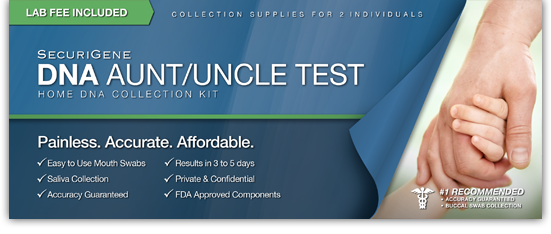 DNA Aunt or Uncle Testing - SecuriGene Laboratories